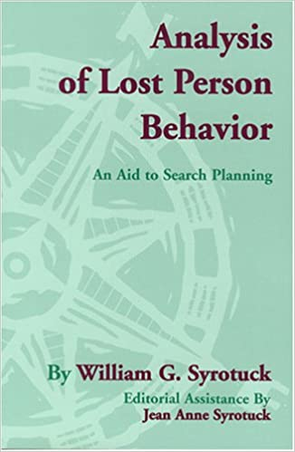 Analysis Of Lost Person Behavior: William Syrotuck, Jean Anne Syrotuck,  Syrotuck: 9780970049407: Amazon.com: Books  Lost Person Poster