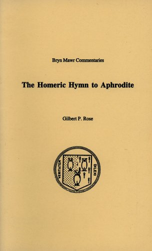 The Homeric Hymn to Aphrodite (Bryn Mawr Commentaries, Greek)