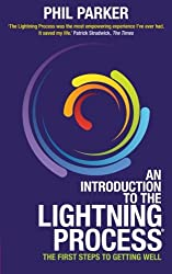 An Introduction to the Lightning Process®: The First Steps to Getting Well
