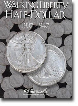 Coin Folder Walking Liberty Half Dollar 1937-1947 H E Harris