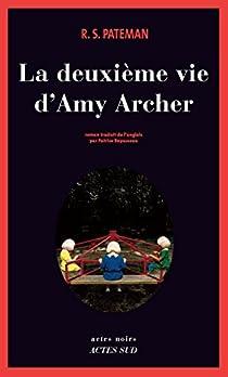 La deuxième vie d'Amy Archer – R. S. Pateman