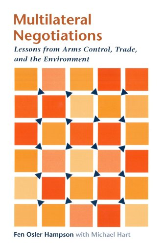 Multilateral Negotiations: Lessons from Arms Control, Trade, and the Environment (Multilateral Arms Control)