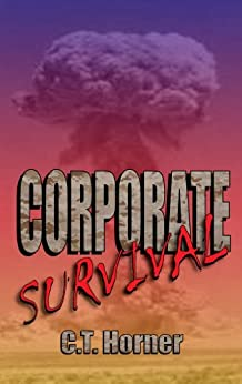 Corporate Survival by [Horner, C.T.]