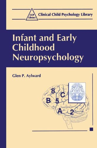 Infant and Early Childhood Neuropsychology (Clinical Child Psychology Library)