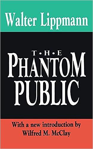 Book Review: The Phantom Public by Walter Lippmann (1927)