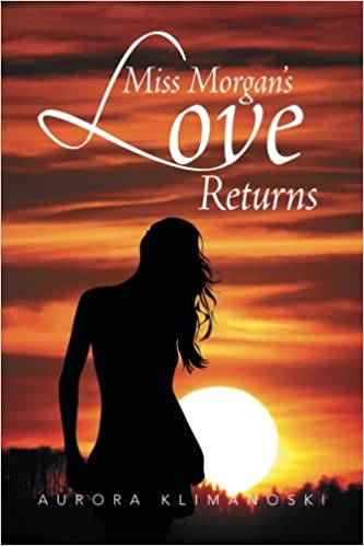 Miss Morgans Love Returns
