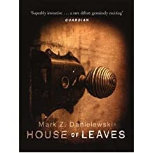 { { [ HOUSE OF LEAVES ] By Danielewski, Mark Z. ( Author ) Mar - 2000 [ Paperback ]