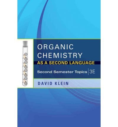 Organic Chemistry as a Second Language: Second Semester Topics (Paperback) - Common by John Wiley & Sons Inc