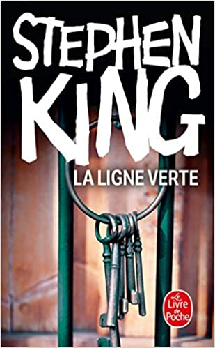 La Ligne Verte French Edition Stephen King Philippe