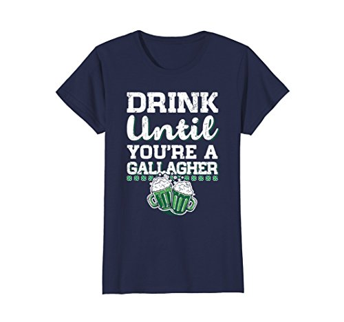 Womens Drink Until You're a Gallagher Saint Patrick's Day T-Shirt XL Navy