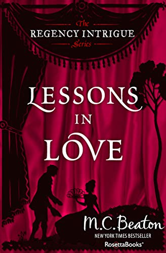 Lessons in Love (The Regency Intrigue Series Book 3) ()