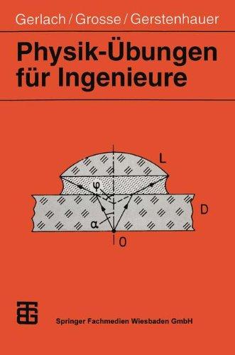 Physik- Übungen für Ingenieure.