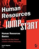 img - for Human Resources Jumpstart (Paperback)--by Anne M. Bogardus [2004 Edition] book / textbook / text book