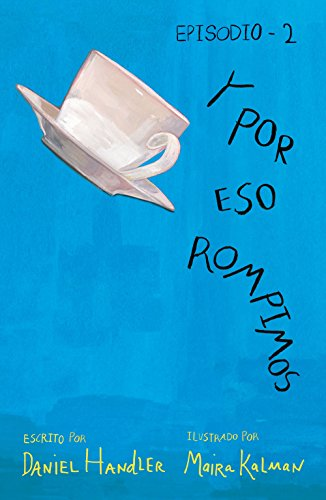 Y por eso rompimos (Episodio 2) (Spanish Edition) by [Handler,