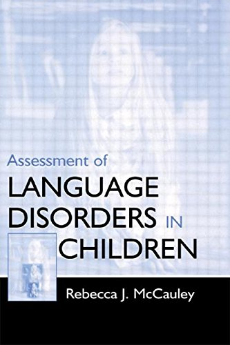 Assessment Of Language Disorders...