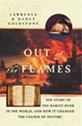 Out of the Flames: The Strange Journey of Michael Servetus and One of the Rarest Books in the World