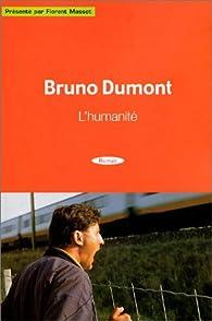 L'humanité par Bruno Dumont