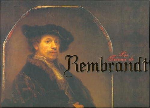 los tesoros de rembrandt spanish edition