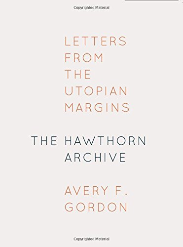 The Hawthorn Archive: Letters from the Utopian Margins