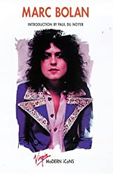 Marc Bolan (Virgin Modern Icons)