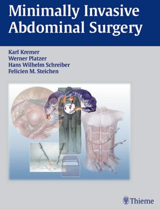 Read Online Minimally Invasive Abdominal Surgery (Atlas of Operative Surgery: Surgical Anatomy, Indications, Techniques, Complicat) pdf