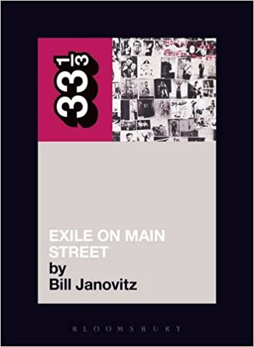 The Rolling Stones' Exile on Main St. (33 13): Bill
