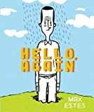 img - for Hello, Again by Max Estes (2005-04-12) book / textbook / text book