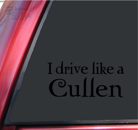 I drive like a Cullen Twilight Vinyl Decal Sticker - Black -