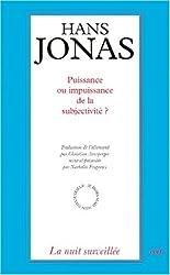 Puissance ou impuissance de la subjectivité ?