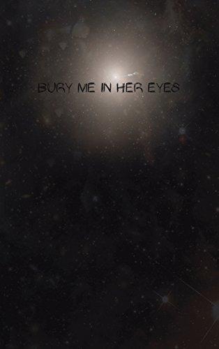 Bury Me in Her Eyes (Multilingual Edition)