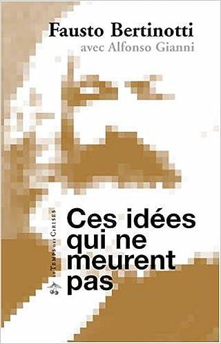 Livre gratuits Ces idées qui ne meurent pas pdf