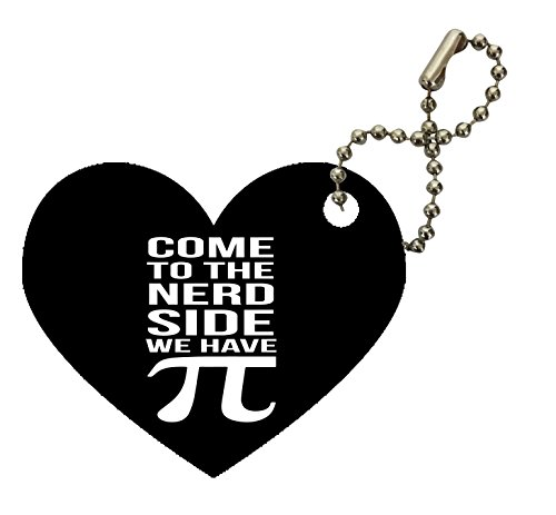 (Come to the Nerd Side We Have Pi Heart Keychain by Moonlight Printing)