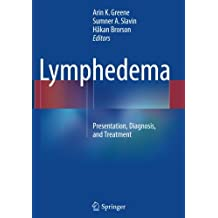 Lymphedema: Presentation, Diagnosis, and Treatment