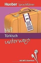 Mit Türkisch unterwegs: Buch mit MP3-Download