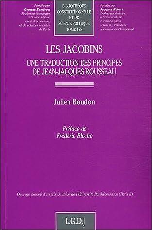 Lire en ligne Les Jacobins : Une traduction des principes de Jean-Jacques Rousseau epub, pdf