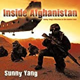 img - for Sunny Yang: Inside Afghanistan : Sunny Yang's Sketches in the Combat Zone (Paperback); 2010 Edition book / textbook / text book