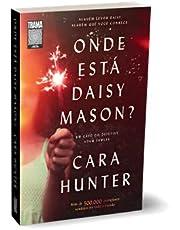 Onde está Daisy Mason?