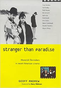 Descargar Torrents En Español Stranger Than Paradise: Maverick Film-makers In Recent American Cinema Gratis Epub