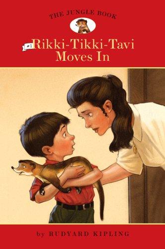The Jungle Book, No. 1, Rikki Tikki Tavi Moves In (Easy Reader Classics)