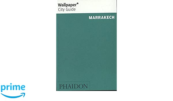 Wallpaper* City Guide Marrakech 2016