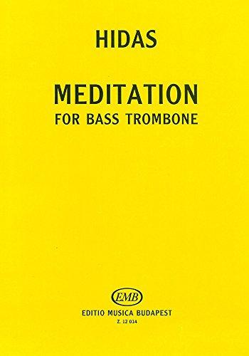 - EMB (Editio Musica Budapest) HIDAS - MEDITATION - TROMBONE ET PIANO Partition classique Cuivre et percussion Trombone