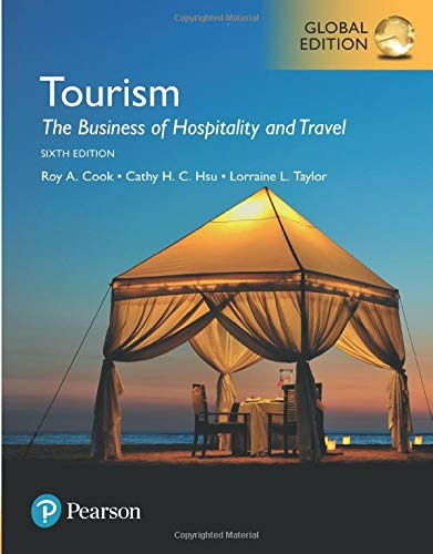 Tourism: The Business of Hospitality and Travel Global Edition