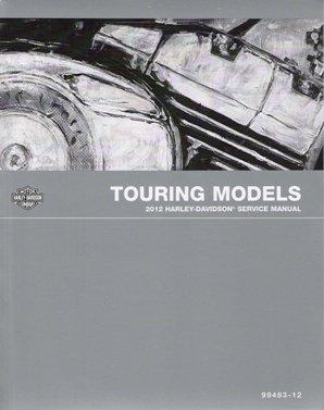 2012 Harley-Davidson Touring Models Factory Service Manual