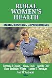 Rural Women's Health: Mental, Behavioral, and