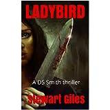 Ladybird:  A DS Smith thriller (A Detective Jason Smith Thriller Book 3)