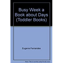 Busy Week: A Book About Days