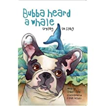 Bubba Heard a Whale (Trying to Sing)