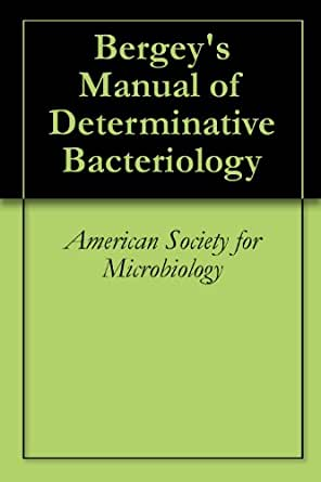 Bergey's Manual of Determinative Bacteriology, American