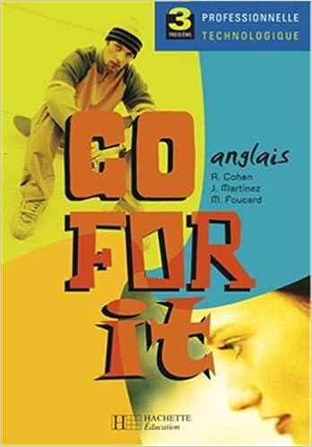 Anglais Go For It 3eme Technologique Livre Du Prof French