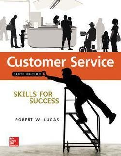 Robert W. Lucas: Customer Service with Connect Plus Access Code : Skills for Success (Paperback); 2014 Edition (Service Sixth Edition Customer)